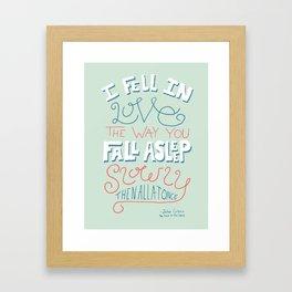 I fell in love - John Green Quote Framed Art Print