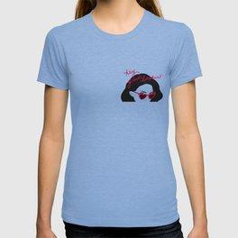 Hey good lookin' T-shirt