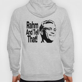 Rahm and Tell That!  Hoody
