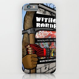 Without Borders with Titles iPhone Case