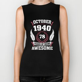 October 1940 78 years of being awesome Biker Tank