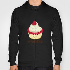 Say CheeseCake! Hoody