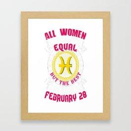 Best-Women-Born-On-February-28-Pisces---Sao-chép Framed Art Print
