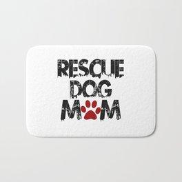 Rescue Dog Mom Bath Mat