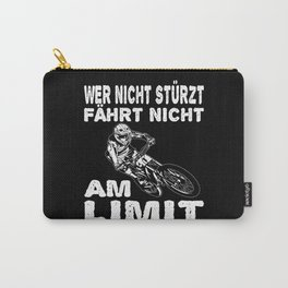 Who Does Not Fall Does Not Cycle At The Limit Carry-All Pouch