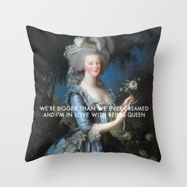 In Love with Being Queen of France Throw Pillow