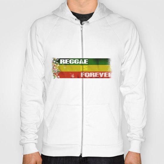 Reggae Is Forever II Hoody