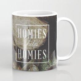 Homies Help Homies Coffee Mug