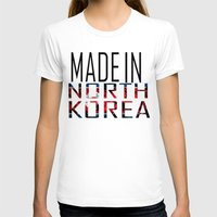 korea T-shirts featuring Made In North Korea by VirgoSpice