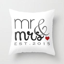 Mr. & Mrs. Typography - EST. 2015 Throw Pillow