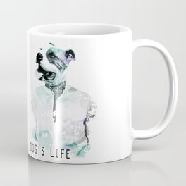 Irony: Dog's Life Coffee Mug