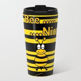 Bee Nice -Typography Travel Mug