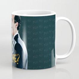 Miss me? Coffee Mug