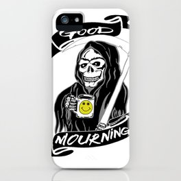 Good Mourning V2 Skulls and Coffee iPhone Case