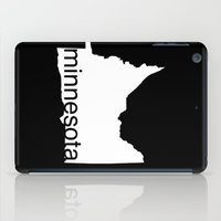 minnesota iPad Cases featuring Minnesota by Isabel Moreno-Garcia