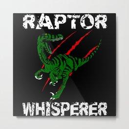 Raptor Whisperer Gift Idea Design Motif Metal Print