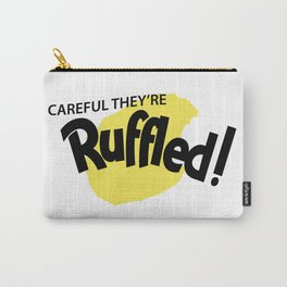 Careful They're Ruffled! Carry-All Pouch