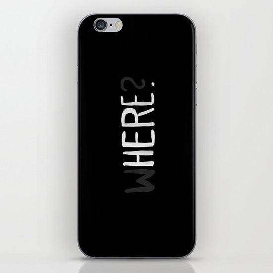 Here. iPhone & iPod Skin