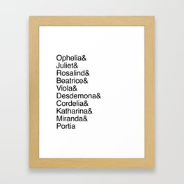 Shakespeare's Heroines / Women of Shakespeare Framed Art Print