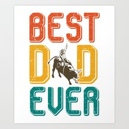 Best father rodeo bull riding Art Print