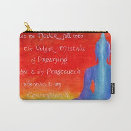 Never Dream I am Persecuted Carry-All Pouch