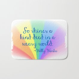 Inspirational Art Willy Wonka Quote and a Rainbow Feather Bath Mat