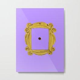 Friends Peephole Metal Print