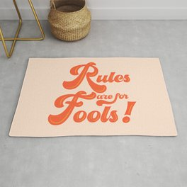 Rules are for fools Rug