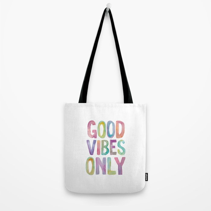 Good Vibes Only Watercolor Rainbow Typography Poster Inspirational childrens room nursery Tote Bag
