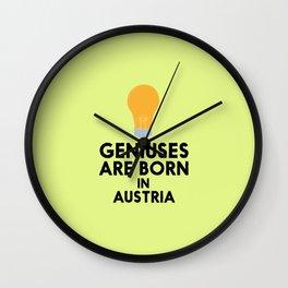 Geniuses are born in AUSTRIA T-Shirt Dlli8 Wall Clock