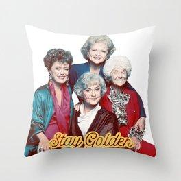 The Golden Girls - Stay Golden Throw Pillow