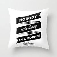 dirty dancing Throw Pillows featuring Dirty Dancing white by 16floor