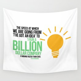 You Can Run a Billion Dollar Company Wall Tapestry