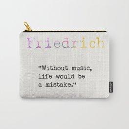 Friedrich Nietzsche quote 2 Carry-All Pouch