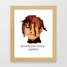 Best looking guy Framed Art Print