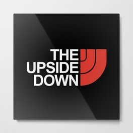 The Upside Down Metal Print