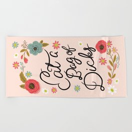Pretty Swe*ry: Eat a Bag of D*cks Beach Towel
