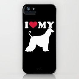 I love my Afghan Hound iPhone Case