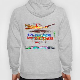 Not All Those Who Wander, Are Lost Hoody