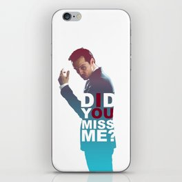 Moriarty - Did you miss me? iPhone Skin