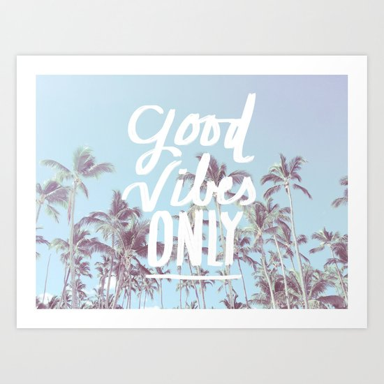 Good Vibes Only (palm trees) Art Print
