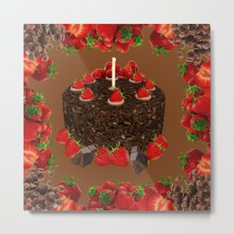 CHOCOLATE & STRAWBERRIES  BIRTHDAY CAKE Metal Print