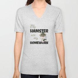 My Hamster Ate My Homework Unisex V-Neck