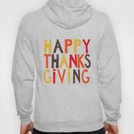 Happy Thanksgiving Hoody