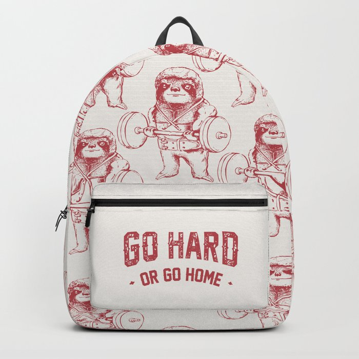 Go Hard or Go Home Sloth Backpack