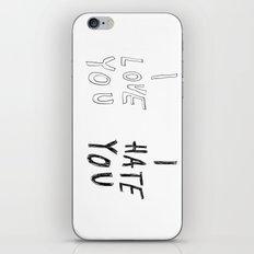 I LOVE YOU \ I HATE YOU iPhone & iPod Skin
