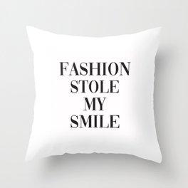 Fashion Stole My Smile Throw Pillow