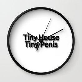 Tiny House, Tiny Penis Wall Clock