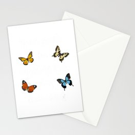 """""""Never Settle for Anything Less Than Butterflies!"""" T-Shirt Stationery Cards"""
