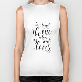 SONG OF SOLOMON 3:4, I Have Found The One Whom My Soul Loves,Engagement Gift,Bible Verse Biker Tank